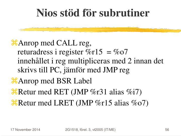 Nios stöd för subrutiner
