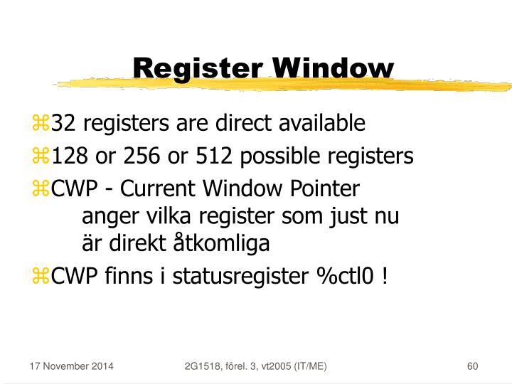 Register Window