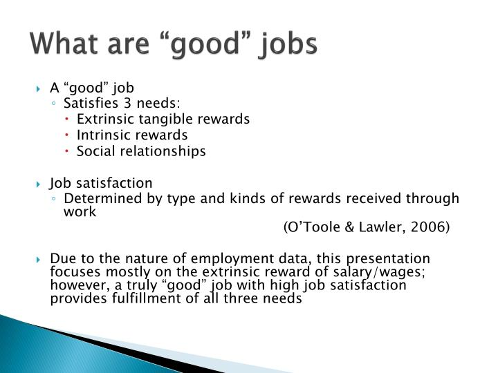 What are good jobs