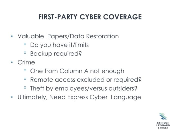 FIRST-PARTY Cyber coverage