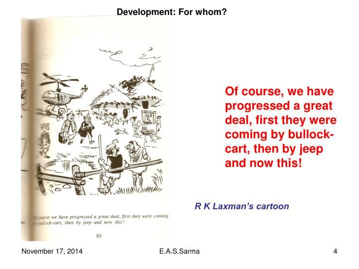 Development: For whom?