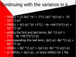 continuing with the variance in k