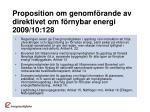 proposition om genomf rande av direktivet om f rnybar energi 2009 10 128