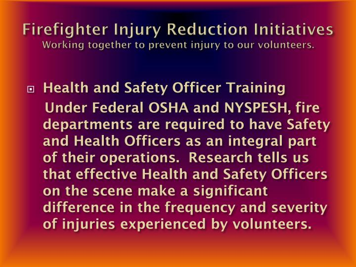 Firefighter Injury Reduction Initiatives