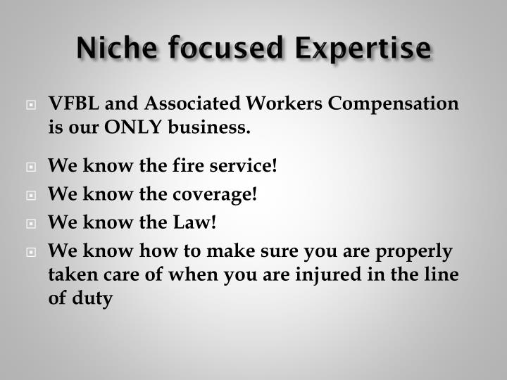 Niche focused Expertise
