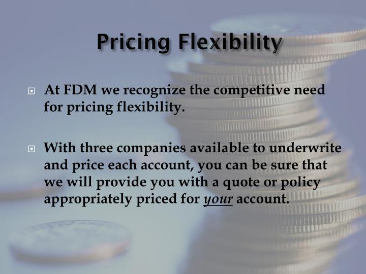 Pricing Flexibility