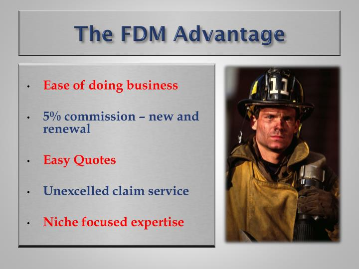 The FDM Advantage