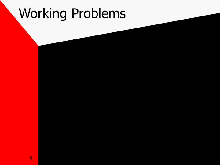 Working Problems