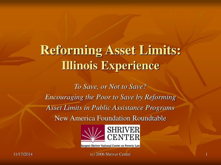 Reforming asset limits illinois experience