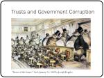 trusts and government corruption