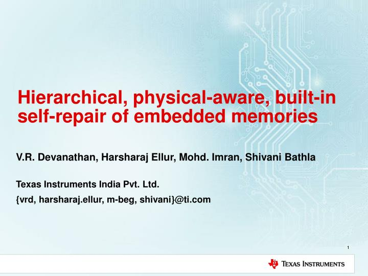 Hierarchical physical aware built in self repair of embedded memories