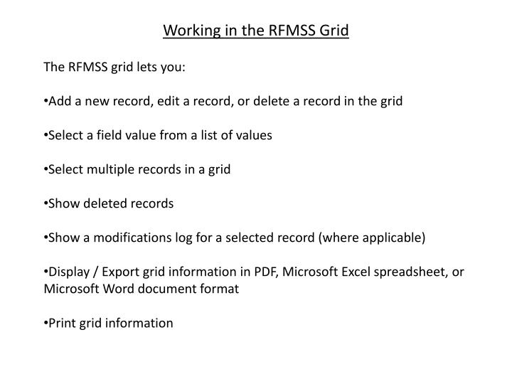 Working in the RFMSS Grid