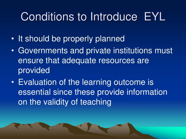 Conditions to introduce eyl