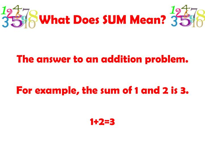 What Does SUM Mean?