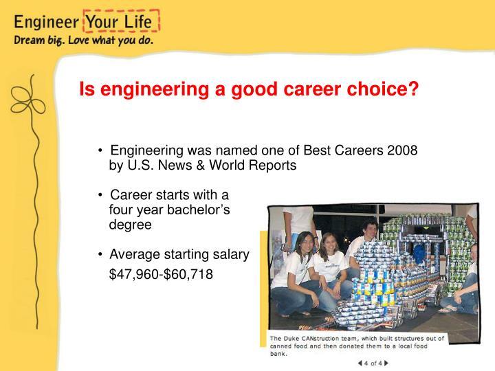 Is engineering a good career choice?