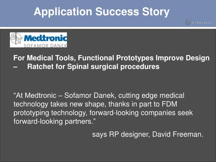 Application Success Story