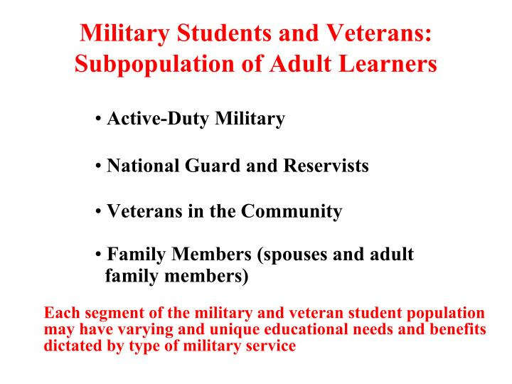 Military students and veterans subpopulation of adult learners
