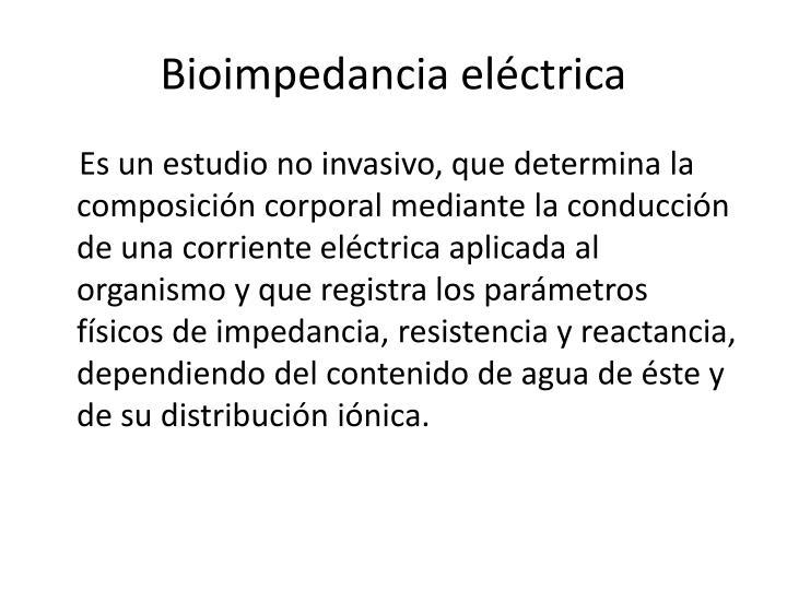 Bioimpedancia eléctrica