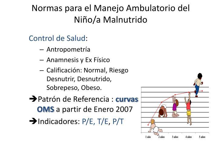 Normas para el Manejo Ambulatorio del Niño/a Malnutrido