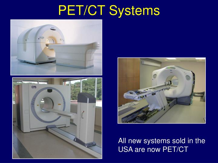 PET/CT Systems