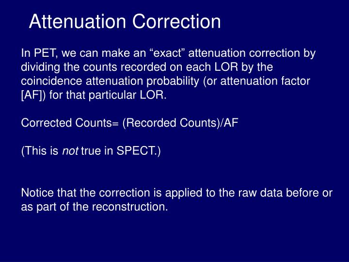 Attenuation Correction