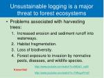 unsustainable logging is a major threat to forest ecosystems