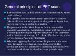general principles of pet scans