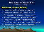 the root of much evil 1 timothy 6 6 101