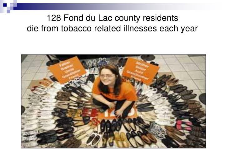 128 Fond du Lac county residents