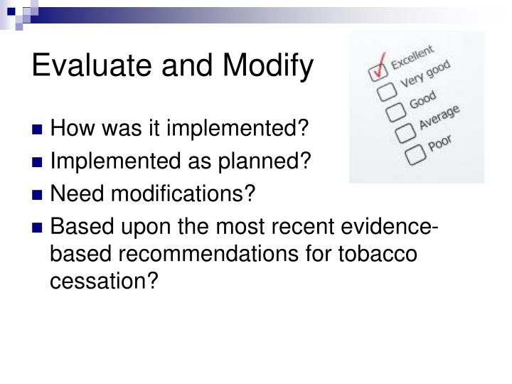 Evaluate and Modify