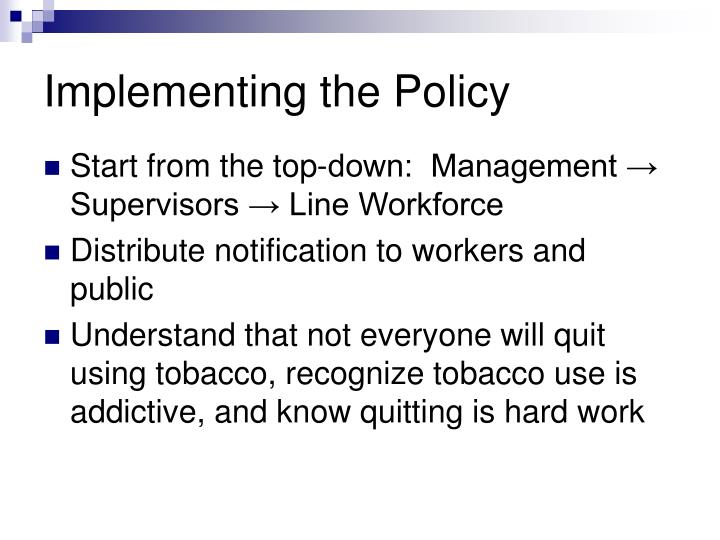 Implementing the Policy