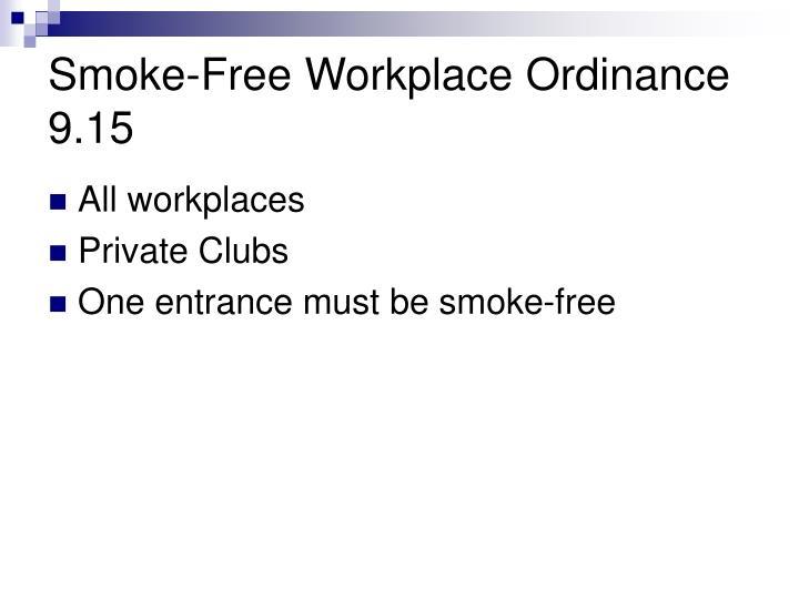 Smoke-Free Workplace Ordinance 9.15
