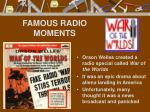 famous radio moments