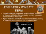 fdr easily wins 2 nd term
