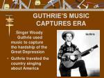 guthrie s music captures era