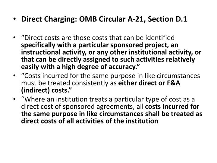 Direct Charging: OMB Circular A-21, Section D.1