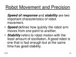 robot movement and precision