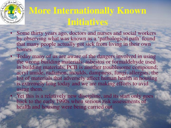 More Internationally Known Initiatives