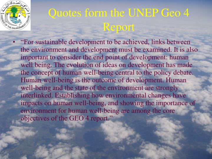 Quotes form the UNEP Geo 4 Report