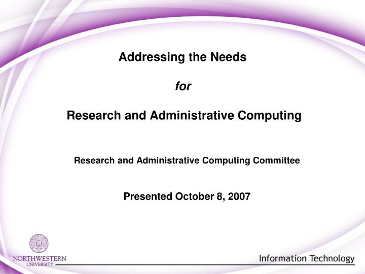 addressing the needs for research and administrative computing