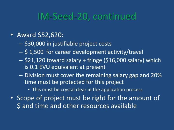 IM-Seed-20, continued