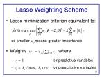 lasso weighting scheme