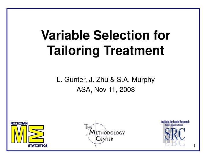 variable selection for tailoring treatment n.