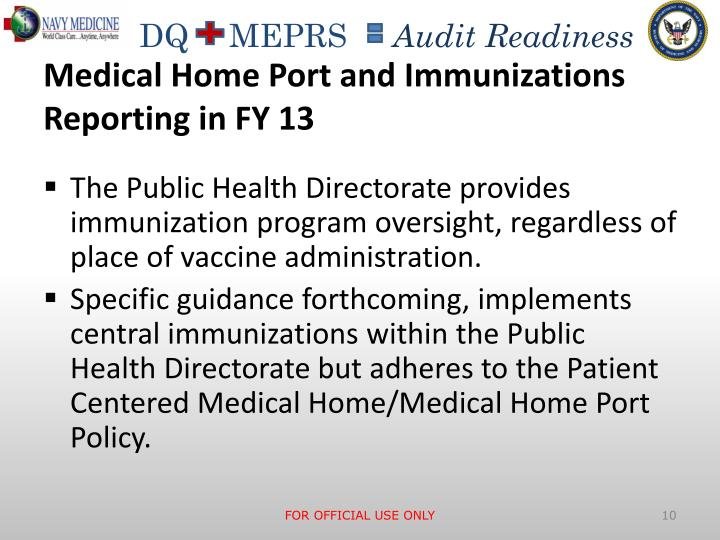 Medical Home Port and Immunizations Reporting in FY 13