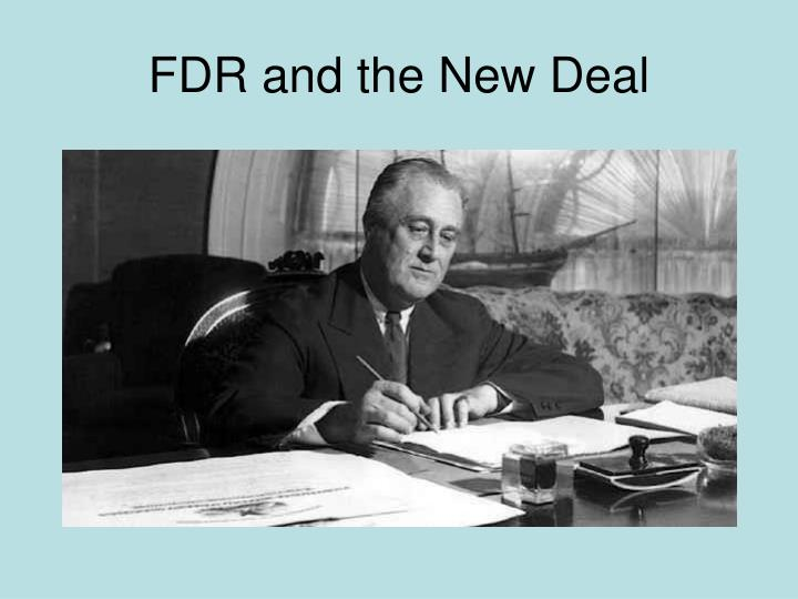 FDR and the New Deal