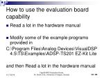 how to use the evaluation board capability