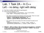 lab 1 task 2a in c left no delay right with delay