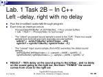 lab 1 task 2b in c left delay right with no delay
