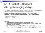 lab 1 task 3 concept left right changing delays