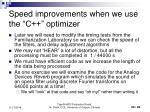 speed improvements when we use the c optimizer